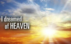 I Dreamed Of Heaven