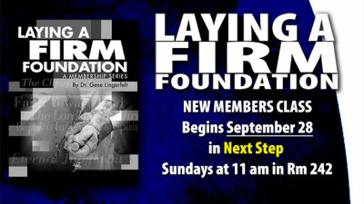 Laying A Firm Foundation Begins September 28