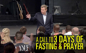 A Call to 3 Days of Fasting and Prayer