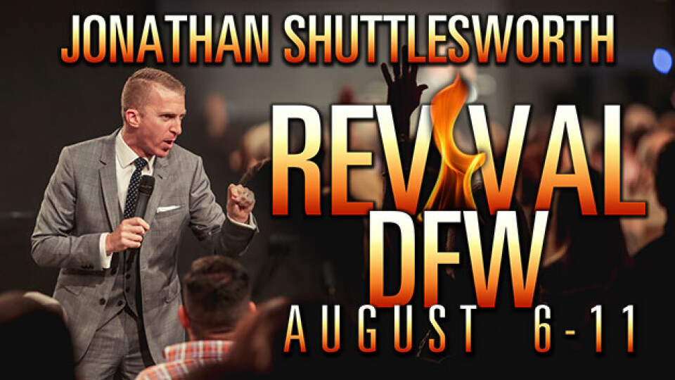 Revival DFW 2017 with Jonathan Shuttlesworth