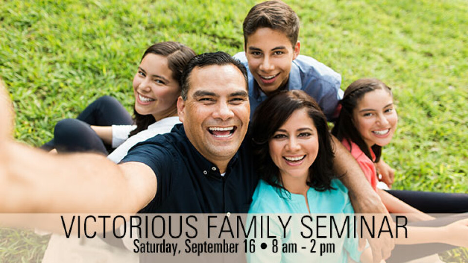 Victorious Family Seminar