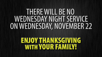 No Wednesday Night Service