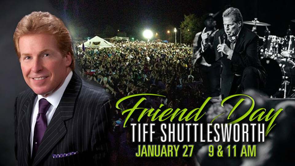 Friend Day with Evangelist Tiff Shuttlesworth