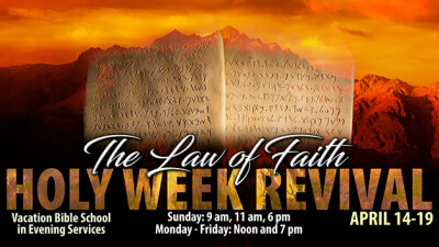 Holy Week Revival: The Law Of Faith
