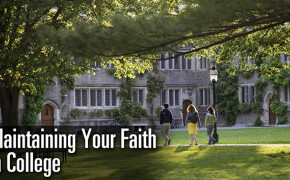 Maintaining Your Faith In College