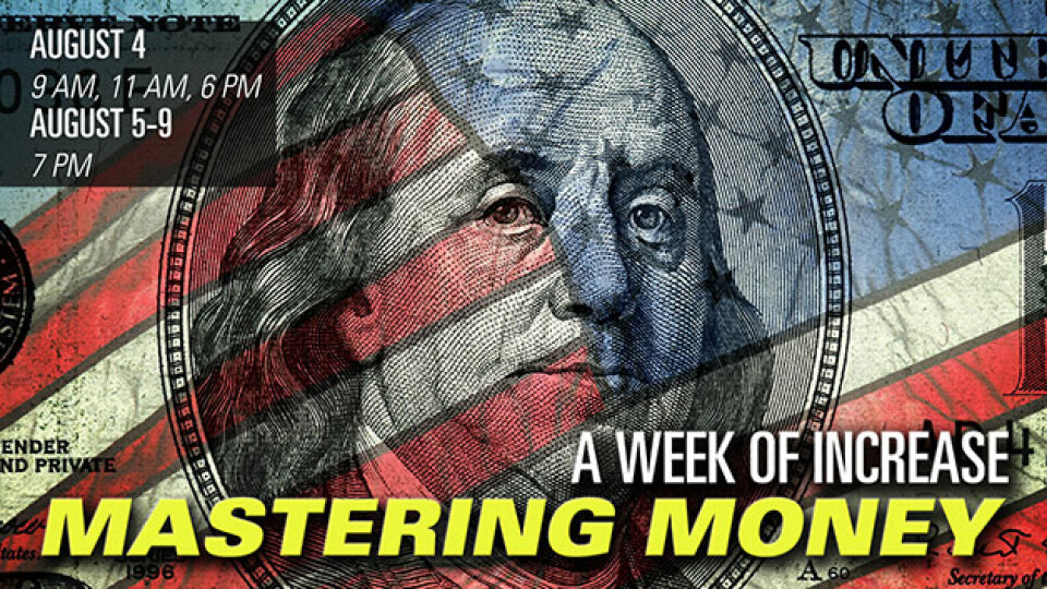 A Week Of Increase: Mastering Money