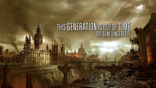 This Generation Is Out of Time