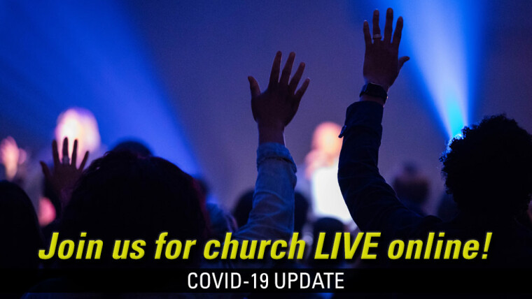 Join us for church LIVE online!